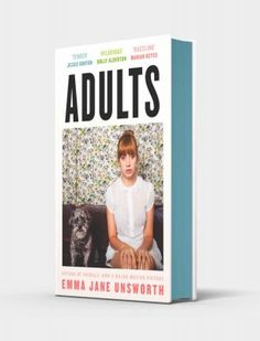 Adults by Emma Jane Unsworth | Waterstones