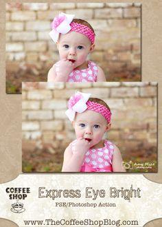 The CoffeeShop Blog: CoffeeShop Express Eye Bright PSE/Photoshop Action!
