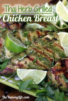 Thai Herb Grilled Chicken Breasts. A coconut milk & herb marinade makes tender, moist chicken.  From theyummylife.com