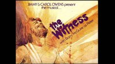 1. The Witness - The Easter Musical (Barry McGuire)