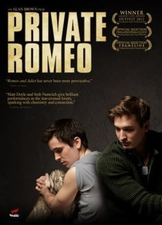 Private Romeo (2011) // I've seen this movie several times and I enjoy it every single time. To see the film in a contemporary setting with an all-male cast doing Shakespeare is beautiful and exciting. LOVE it! - Kat