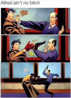 Don't fuck with Alfred
