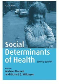 Social Determinants of Health: 9780198565895: Medicine & Health Science Books @ Amazon.com