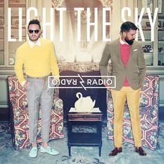 Radio Radio: Light the Sky | Disques | Voir.ca