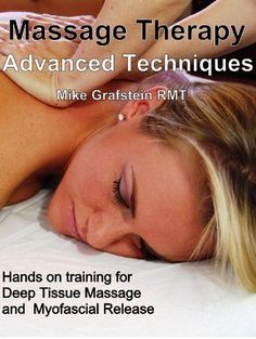 Massage Therapy – Advanced Massage Techniques.