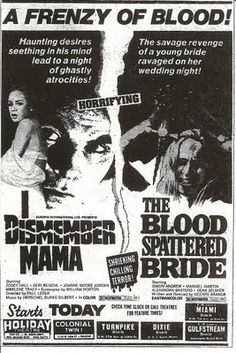 I Dismember Mama/The Blood Spattered Bride