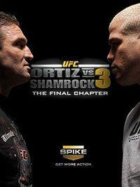 Ortiz vs. Shamrock 3: The Final Chapter.