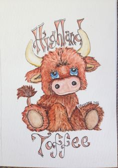 """""""Highland Toffee"""", Watercolour and pen cute Highland cow, possible tattoo, Scottish original by Gill Bonnamy Highland Cow Tattoo, Baby Highland Cow, Highland Cattle, Meaningful Tattoos, Highlands, Watercolours, Drawing Ideas, Animals And Pets, Animals"""