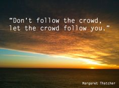 Wisdom from Margaret Thatcher | 12 Inspiring Quotes                     Margaret Thatcher Crowd Quote