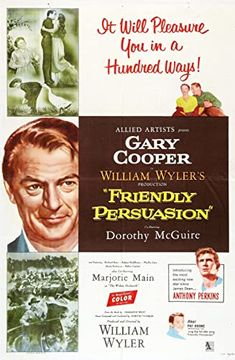Directed by William Wyler. With Gary Cooper, Dorothy McGuire, Anthony Perkins, Richard Eyer. The pacifist attitude of a Quaker family is tested as a result of the American Civil War. Anthony Perkins, Gary Cooper, Old Movies, Vintage Movies, Great Movies, Vintage Posters, Hollywood Stars, Persuasion Movie, Love Movie