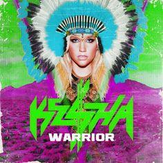 Ke$ha - Ke$ha - Warrior made by Trash Magic
