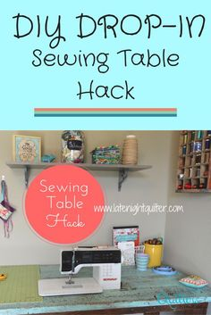 Sewing Machine Tutorial This is an incredible step-by-step DIY hack to create the perfect drop-in sewing table, no matter what kind of machine you have. I can't wait to do this so I can quilt everything on my domestic machine. Diy Sewing Table, Sewing Machine Tables, Diy Table, Sewing Machines, Craft Tables, Sewing Room Design, Sewing Rooms, Sewing Studio, Sewing Spaces