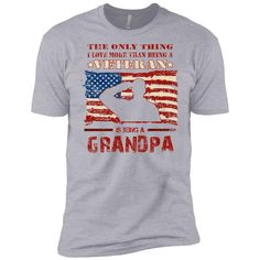 the only thing i love more than being a veteran grandpa Next Level Premium Short Sleeve Tee