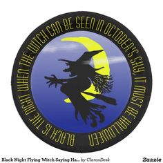 Black Night Flying Witch Saying Halloween Party