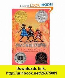 One Crazy Summer (9780060760908) Rita Williams-Garcia , ISBN-10: 0060760907  , ISBN-13: 978-0060760908 ,  , tutorials , pdf , ebook , torrent , downloads , rapidshare , filesonic , hotfile , megaupload , fileserve