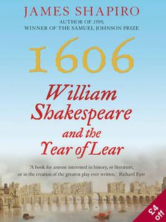 """Read William Shakespeare and the Year of Lear"""" by James Shapiro available from Rakuten Kobo. William Shakespeare and the Year of Lear traces Shakespeare's life and times from the autumn of when he took. William Shakespeare, I Love Books, Good Books, Shakespeare's Life, Marilynne Robinson, Robert Harris, Watership Down, Last Minute Christmas Gifts, Christmas Morning"""