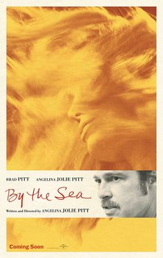 'By The Sea' NEW Poster featuring Brangleina | Angelina Jolie Place