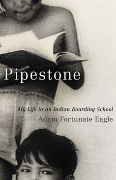 The American Indian Library Association's 2012 American Indian Youth Literature Award. 2012 Young Adult Award Winner -- Pipestone: My Life in an Indian Boarding School by Adam Fortunate Eagle; University of Oklahoma Press, 2010 Native American Literature, Native American Children, American Indians, Ya Books, Books To Read, Indian Boarding Schools, Residential Schools, University Of Oklahoma, Memoirs