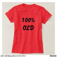 100% old deep red T-Shirt Style: Women's Basic T-Shirt cool trendy unique t-shirt Wardrobe Staples, Shirt Style, Fitness Models, Deep, T Shirts For Women, Unique, Casual, Mens Tops, How To Wear