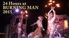 24 Hours at Burning Man 2015 ... in 2016