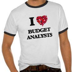 I love Budget Analysts T Shirt, Hoodie Sweatshirt