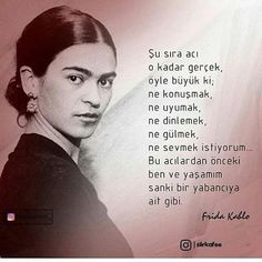 Frida sözleri | Resimli Güzel Sözler Poetry Quotes, Book Quotes, Perfect Word, Lost In Translation, Literature Books, Wonder Quotes, Magic Words, Meaningful Words, Happy Thoughts