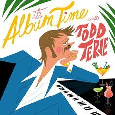 Todd Terje - It's Album Time