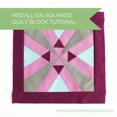 Cloud9 New Block Blog Hop - Medallion Squared Tutorial sf Designs