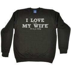 ILIWMW I Love It When My Wife Lets Me Go Climbing Funny Sweatshirt