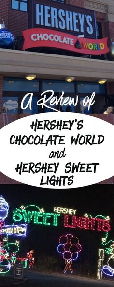 The Jersey Momma: A Review of Hershey Sweet Lights and Hershey's Chocolate World (part 2)