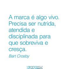 #frases #inspira #design #branding #energia #quotes #brand #marca #bart #crosby