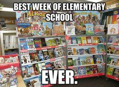 Scholastic book fair - Admit it, you got excited when those shelves came to the library.