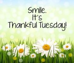 Its Thankful Tuesday