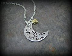 I Love You To The Moon And Back Hand Stamped Necklace. $24.00, via Etsy.
