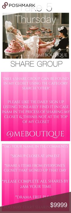 """Take 5 Share Group Sign Up THURSDAY SEPTEMBER 7TH If your closet is Posh compliant tag your name in the comments section (@meboutique).  Share 5 items from each person's closet on the list. Either the top 5 AVAILABLE or any 5 AVAILABLE. Please share AVAILABLE items only.  You can us the filter if you are on a PC to select """"AVAILABLE"""".  Please be fair & share everyone. If something comes up please just let me know. Let's skip the drama. Being a hall monitor is not on my desirable positions…"""