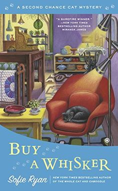 Buy a Whisker: Second Chance Cat Mystery by Sofie Ryan http://www.amazon.com/dp/0451419952/ref=cm_sw_r_pi_dp_xYV4ub0PDVXY0
