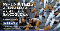Il quesito E' vero, non sempre c'è un contenitore per le cicche di sigaretta nelle vicinanze e forse le nostre istituzioni cittadine non fanno abbastanza per scoraggiare la pessima abitudine di gettarle sul marciapiede, ma è pur vero che il nostro senso civico dovrebbe suggerirci comportamenti responsabili e spingerci a trovare soluzioni che non […]