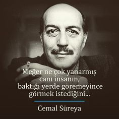Cemal Süreya Cute Love Quotes, Endless Love Quotes, Amazing Quotes, Wise Quotes, Book Quotes, Words Quotes, Sayings, Citations Sages, Caption For Yourself