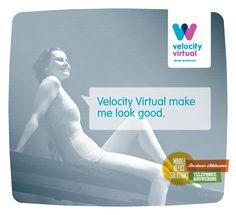 Velocity Virtual makes me look good