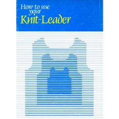 Brother Using Your Knitleader User Guide - Brother-KnitKing Brother Knitting Machine, User Guide, Knits, Knitting Patterns, Studio, Knitting Machine, Knit Patterns, Manual, Studios