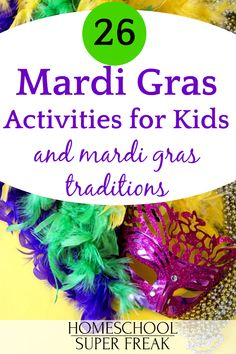 What Mardi Gras Means | 26 Mardi Gras Activities for Kids [UPDATED] #mardigras #holidays #kidsactivities #homeschool #homeschooling #parentingtips #teaching Mardi Gras Attire, Mardi Gras Costumes, Mardi Gras Activities, Activities For Kids, Eyfs Activities, Mardi Gras Facts, What Is Mardi Gras, Mardi Gras Float, Madi Gras