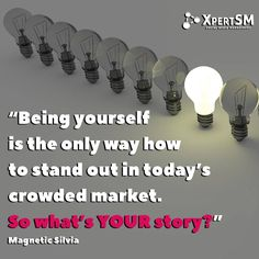 """""""Being yourself is the only way how to stand out in today's crowded market. So what's YOUR story?"""" Magnetic Silvia, CEO Magnetic Look  #XpertSM #socialmedia #socialmediamarketing #smm #socialmediamarketingtips #socialnetworking #entrepreneurs #smallbusiness #sme #smallbusinessadvice #quotes #motivation #socialmediamarketing #socialmediaadvice #smallbusinessowners #entreprenuriallife #socialmediaquotes #quoteoftheday #bestoftheday"""