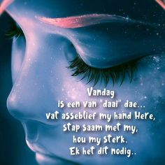 Afrikaanse Quotes, Love Quotes, Inspirational Quotes, Goeie Nag, Goeie More, Bible Prayers, Women Of Faith, My Land, Christian Quotes