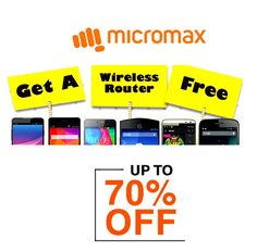 upto 70% off on micromax mobile & Free Wireless Router