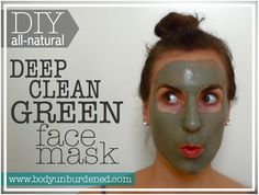 DIY all-natural Deep Clean Green face mask - Body Unburdened Best Beauty Tips, Beauty Care, Diy Beauty, Argile Bentonite, Bentonite Clay Face Mask, Acne Blemishes, Pimples, Clean Face, Beauty