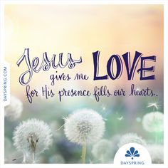 Jesus Gives Me Love - http://www.dayspring.com/ecardstudio/#!/single/748