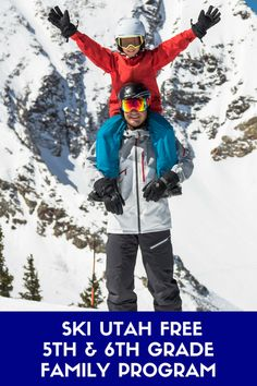 Ski Utah Free in 5th and 6th Grade #skiing #skiutah #familyski