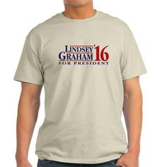 lindsey graham for president T-Shirt on CafePress.com