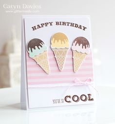 I scream, you scream, we all scream ......... Card made using Clearly Besotted - Super Cool clear stamp set