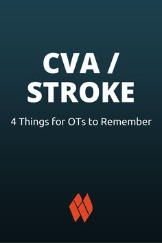 Four Things for OTs to Remember with CVA/Stroke Patients >> If you provide therapy services across both inpatient and outpatient to patients recovering from stroke, it's helpful to remember these four things during the time you have with a patient before their final discharge from therapy. | Occupational Therapy Tips | OT & Stroke